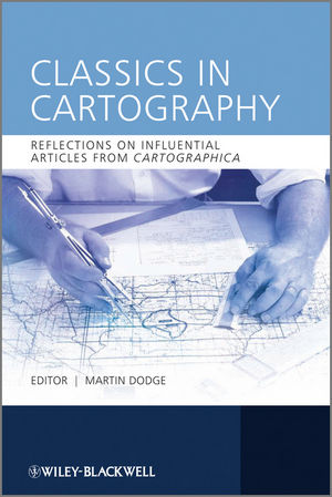 Classics in Cartography: Reflections on influential articles from Cartographica (1119957370) cover image
