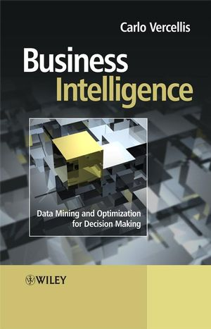 Business Intelligence: Data Mining and Optimization for Decision Making (1119965470) cover image