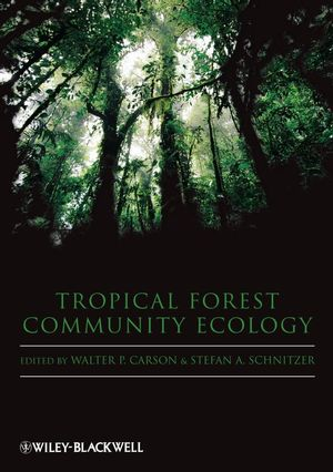Tropical Forest Community Ecology (1405118970) cover image