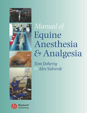 Manual of Equine Anesthesia and Analgesia (1405129670) cover image