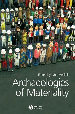 Archaeologies of Materiality (1405136170) cover image