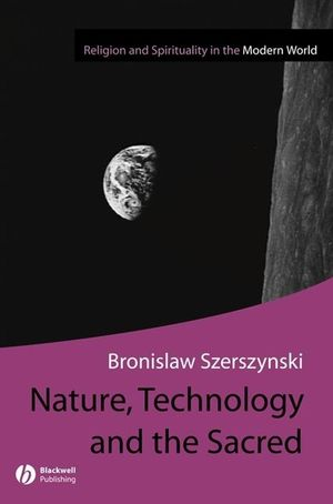 Nature Technology and the Sacred (1405137770) cover image