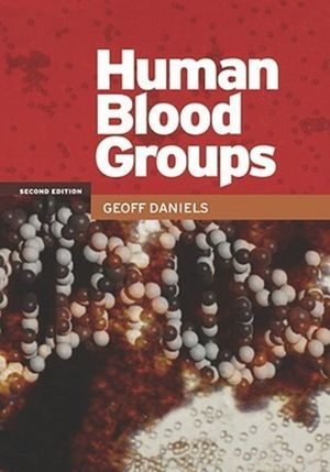 Human Blood Groups, 2nd Edition