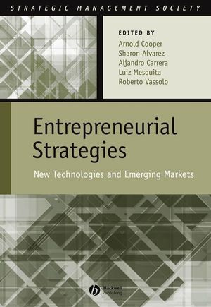 Entrepreneurial Strategies: New Technologies in Emerging Markets