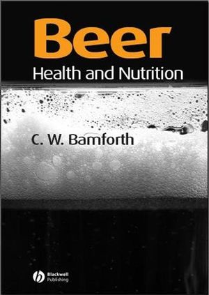 Beer: Health and Nutrition (1405147970) cover image