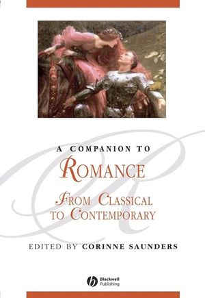A Companion to Romance: From Classical to Contemporary (1405167270) cover image