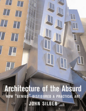Architecture of the Absurd: How