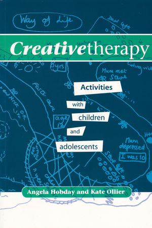 Creative Therapy: Activities with Children and Adolescents (1854332570) cover image