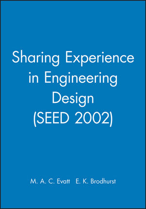Sharing Experience in Engineering Design (SEED 2002)
