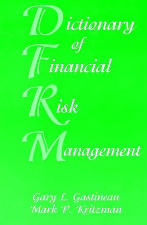 Dictionary of Financial Risk Management, 3rd Edition (1883249570) cover image