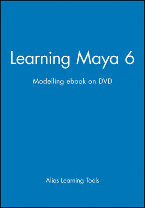 Learning Maya 6: Modelling ebook on DVD