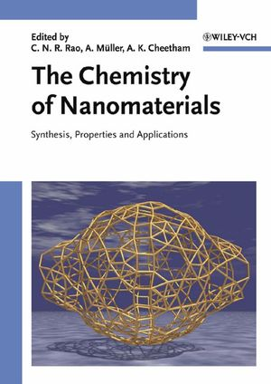 The Chemistry of Nanomaterials: Synthesis, Properties and Applications, 2 Volumes (3527604170) cover image