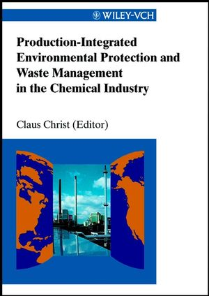 Production-Integrated Environmental Protection and Waste Management in the Chemical Industry