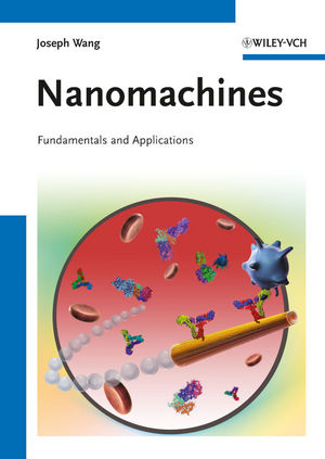 Nanomachines: Fundamentals and Applications (3527651470) cover image