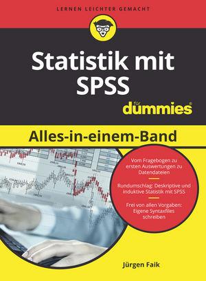 Statistik mit SPSS Alles in einem Band für Dummies