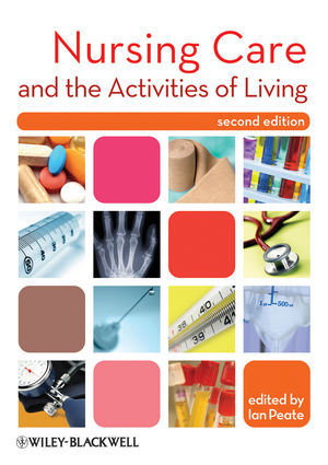 Nursing Care and the Activities of Living, 2nd Edition (EHEP002370) cover image