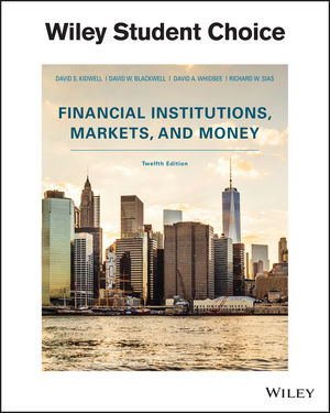 Financial Institutions, Markets, and Money, 12th Edition (EHEP003670) cover image