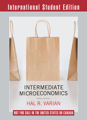 Intermediate Microeconomics: A Modern Approach, 9th International Student Edition