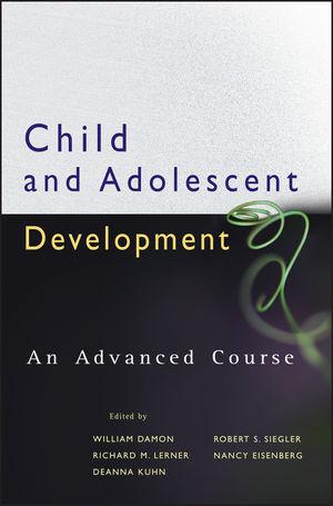Child and Adolescent Development: An Advanced Course