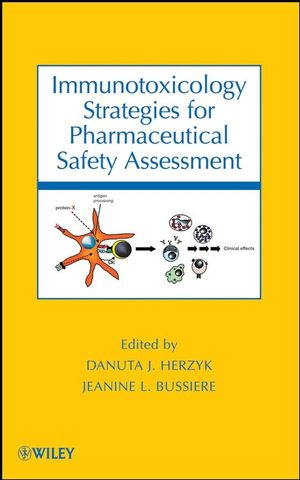 Immunotoxicology Strategies for Pharmaceutical Safety Assessment  (0470386371) cover image
