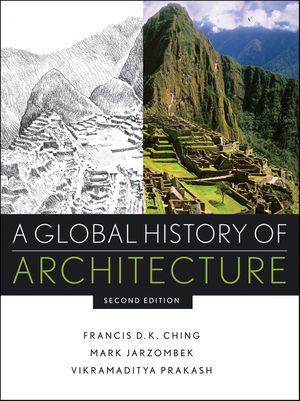 A Global History of Architecture, 2nd Edition (0470402571) cover image
