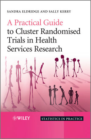 A Practical Guide to Cluster Randomised Trials in Health Services Research (0470510471) cover image