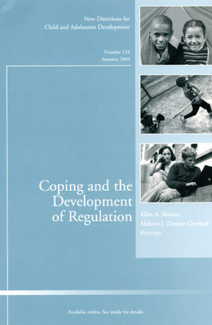 Coping and the Development of Regulation: New Directions for Child and Adolescent Development, Number 124 (0470531371) cover image