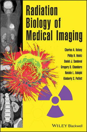 Radiation Biology of Medical Imaging (0470551771) cover image