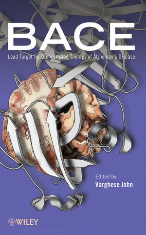 BACE: Lead Target for Orchestrated Therapy of Alzheimer's Disease (0470594071) cover image