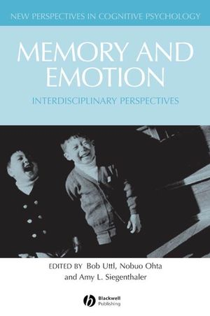 Memory and Emotion: Interdisciplinary Perspectives (0470755571) cover image