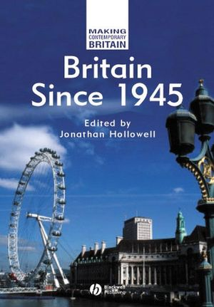 Britain Since 1945 (0470758171) cover image