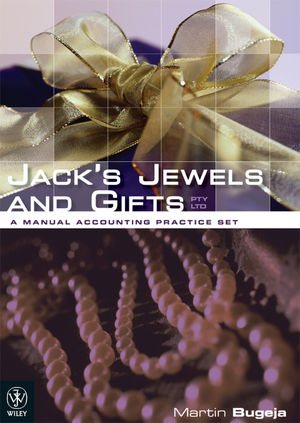 Jack's Jewels and Gifts PTY LTD: A Manual Accounting Practice Set
