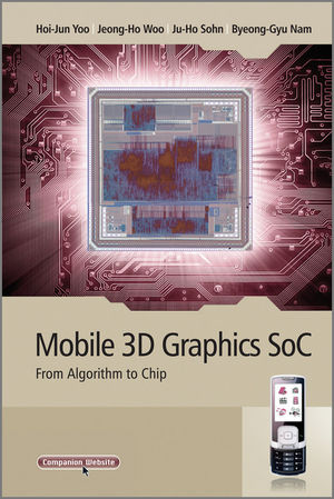 Mobile 3D Graphics SoC: From Algorithm to Chip (0470823771) cover image