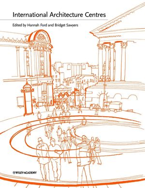 International Architecture Centres (0470853271) cover image