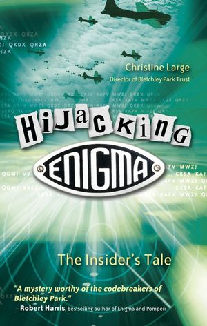 Hijacking Enigma: The Insider's Tale