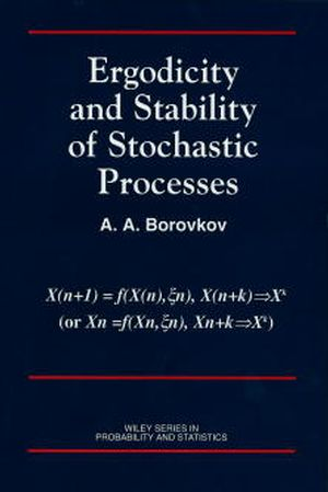 Ergodicity and Stability of Stochastic Processes