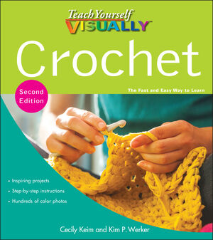 Teach Yourself VISUALLY Crochet, 2nd Edition