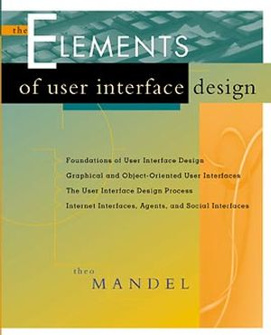 The Elements of User Interface Design (0471162671) cover image