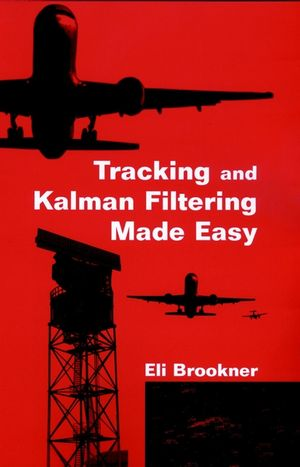 Tracking and Kalman Filtering Made Easy (0471184071) cover image