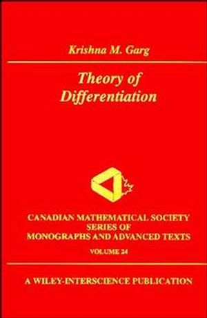 Theory of Differentiation: A Unified Theory of Differentiation Via New Derivate Theorems and New Derivatives