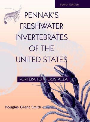 Pennak's Freshwater Invertebrates of the United States: Porifera to Crustacea, 4th Edition