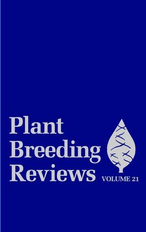 Plant Breeding Reviews, Volume 21
