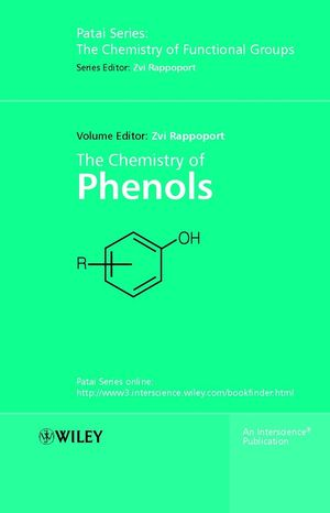 The Chemistry of Phenols, 2 Volume Set (0471497371) cover image