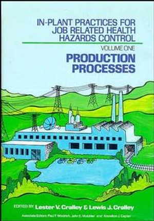 In-Plant Practices for Job Related Health Hazards Control, 2 Volume Set