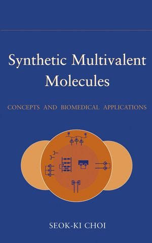 Synthetic Multivalent Molecules: Concepts and Biomedical Applications