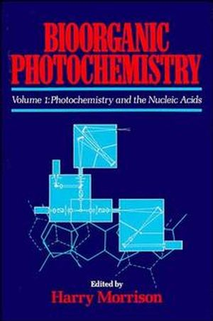 Bioorganic Photochemistry, Volume 1, Photochemistry and the Nucleic Acids (0471629871) cover image