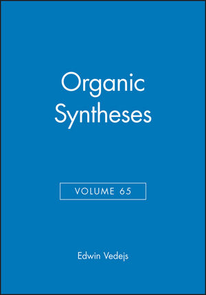 Organic Syntheses, Volume 65