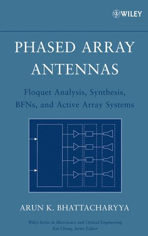 Phased Array Antennas: Floquet Analysis, Synthesis, BFNs and Active Array Systems (0471727571) cover image