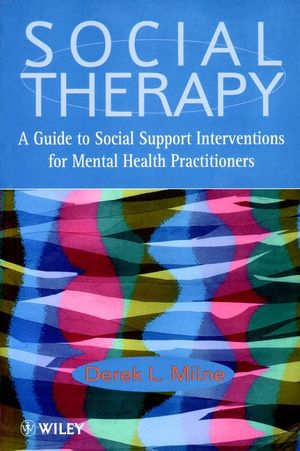 Social Therapy: A Guide to Social Support Interventions for Mental Health Practitioners