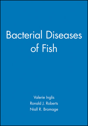 Bacterial Diseases of Fish